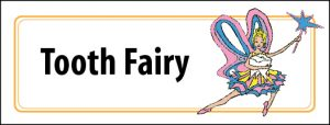 Tooth Fairy Label for your child's first tooth to be tucked under pillow